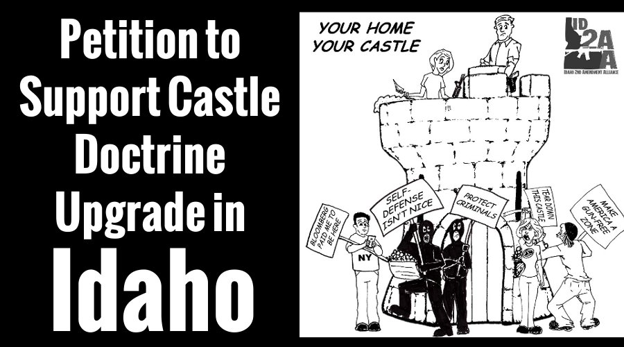 Sign the Idaho Castle Doctrine Upgrade Petition Today!